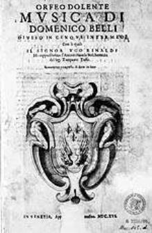 Orfeo dolente, musica [...] diviso in cinque intermedi con li quali  il [...] Ugo Rinaldi ha rappresentato l' Aminata, favola boschereccia del [...] Torquato Tasso [...]