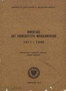 Inwentarz Akt Uniwersytetu Wrocławskiego 1811-1945