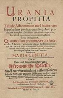 Urania propitia sive Tabulae Astronomicae mire faciles [...].
