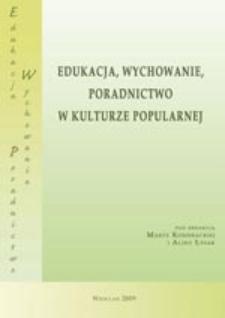 Edukacja, wychowanie, poradnictwo w kulturze popularnej