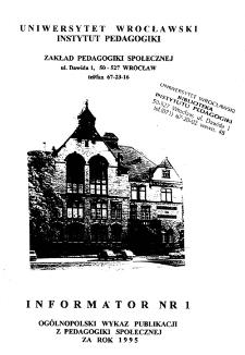 Ogólnopolski Wykaz Publikacji z Pedagogiki Społecznej za rok 1995 : informator nr 1