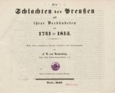 Die Schlachten der Preußen und ihrer Verbündeten von 1741 bis 1815