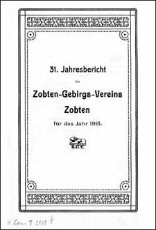 Jahresbericht des Zobten-Gebirgs-Vereins Zobten für das Jahr 1915