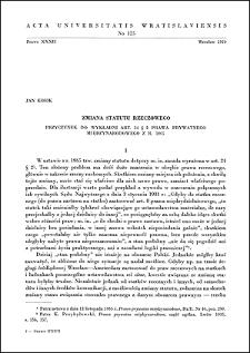 Zmiana statutu rzeczowego : przyczynek do wykładni art. 24 § 2 prawa prywatnego międzynarodowego z r. 1965