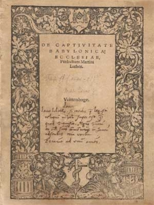 De Captivitate Babylonica Ecclesiae, Præludium Martini Lutheri.