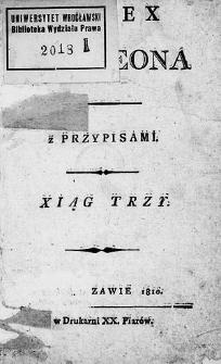 Kodex Napoleona z przypisami. Xiąg trzy