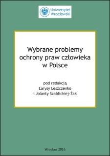 Wybrane problemy ochrony praw człowieka w Polsce