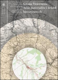 Gmina Świerzawa. Atlas materiałów i źródeł historycznych