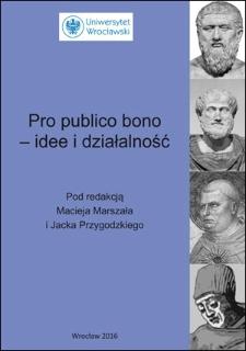 Pro publico bono – idee i działalność