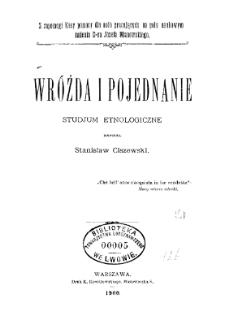 Wróżda i pojednanie: studjum etnologiczne
