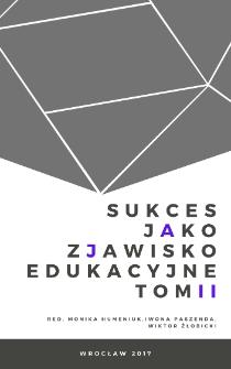 Sukces jako zjawisko edukacyjne, vol. 2