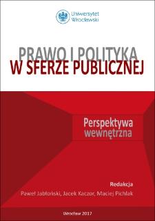 Prawo i polityka w sferze publicznej : perspektywa wewnętrzna