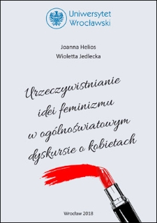 Urzeczywistnianie idei feminizmu wogólnoświatowym dyskursie o kobietach