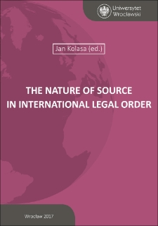 The Nature of Source in International Legal Order