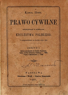 Z. 1, Ustawy przechodnie do Kodexu Napoleona. Kodeks cywilny Królestwa Polskiego z r. 1825. Prawo o małżeństwie z r. 1836