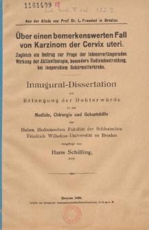Über einen bemerkenswerten Fall von Karzinom der Cervix uteri : zugleich ein Beitrag zur Frage der lebensverlängernden Wirkung der Aktinotherapie, besonders Radiumbestrahlung, bei inoperablem Gebärmutterkrebs.