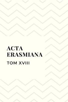 Acta Erasmiana. 2019, 18