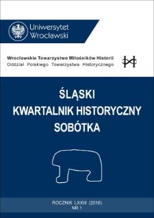 Śląski Kwartalnik Historyczny Sobótka. 2018, nr 1