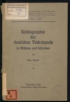 Bibliographie der deutschen Volkskunde in Mähren und Schlesien