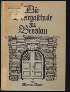 Die Kriegsschule zu Breslau 1810 mit einer Allgemeinen Ubersicht der Verfassung der Königlich Preußischen Kriegesßchule zu Breslau