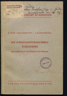 Die Rassenuntersuchung Schlesiens. Eine Einführung in ihre Aufgaben und Methoden