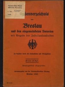 Straßenverzeichnis von Breslau und den eingemeindeten Vororten mit Angabe der Zustellpostanstalten