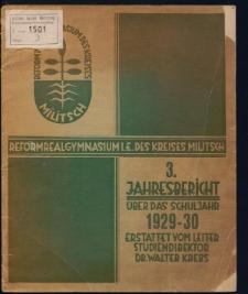 Reformrealgymnasium i. E. des Kreises Militsch. 3. Jahresbericht über das Schuljahr 1929/30