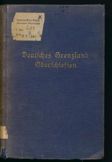 Deutsches Grenzland Oberschlesien. Ein Literaturnachweis