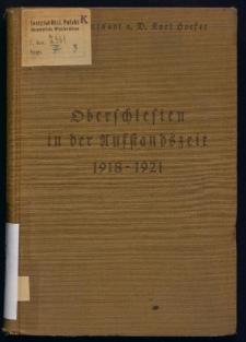Oberschlesien in der Aufstandszeit 1918-1921. Erinnerungen und Dokumente