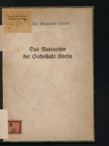Das Ratsarchiv der Sechsstadt Görlitz