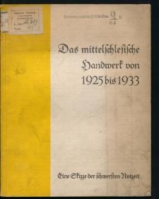Das mittelschlesische Handwerk von 1925 bis 1933. Eine Skizze der schwersten Notzeit
