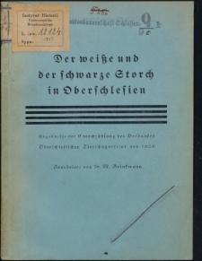 Der weiße und der schwarze Storch in Oberschlesien. Ergebnisse der Storchzählung des Verbandes Oberschlesischer Tierschutzvereine von 1929