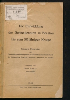 Die Entwicklung der Schneiderzunft in Breslau bis zum 30 jährigen Kriege