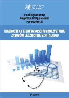 Diagnostyka efektywności wykorzystania zasobów lecznictwa szpitalnego