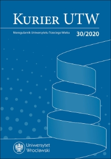 Kurier UTW: nieregularnik Uniwersytetu Trzeciego Wieku Nr 30 2020