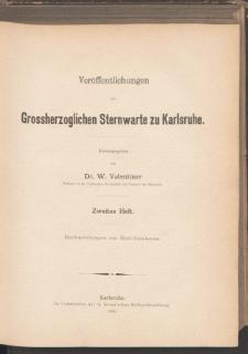 Veröffentlichungen der Grossherzoglichen Sternwarte zu Karlsruhe. Heft 2.