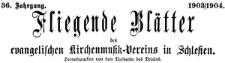 Fliegende Blätter des Schlesischen Vereins zur Hebung der evangelischen Kirchenmusik 1903/1904 Jg. 36 Nr 5