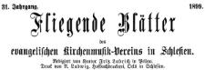 Fliegende Blätter des Schlesischen Vereins zur Hebung der evangelischen Kirchenmusik 1899-07 Jg. 31 Nr 4