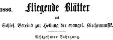 Fliegende Blätter des Schlesischen Vereins zur Hebung der evangelischen Kirchenmusik 1886-11 Jg. 18 Nr 6