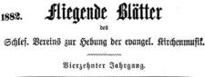 Fliegende Blätter des Schlesischen Vereins zur Hebung der evangelischen Kirchenmusik 1882-03 Jg. 14 Nr 2