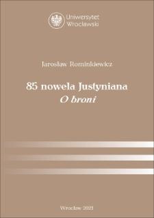 "Justynian᾿s Novel 85 ""Concerning Arms"""