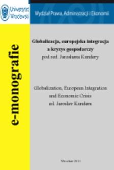 Globalizacja, europejska integracja a kryzys gospodarczy = Globalization, european integration and economic crisis : wprowadzenie