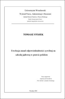 Ewolucja zasad odpowiedzialności cywilnej za szkodę jądrową w prawie polskim - Wstęp