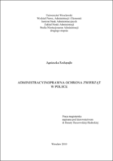 Administracyjnoprawna ochrona zwierząt w Polsce - Bibliografia, źródła i inne materiały