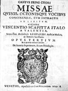 Missae quinis, octonisque vocibus concinendae, cum extractis ad libitum [...] Opus tertium [...]