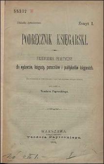 Podręcznik księgarski. Przewodnik praktyczny dla wydawców, księgarzy, pomocników i praktyków księgarskich