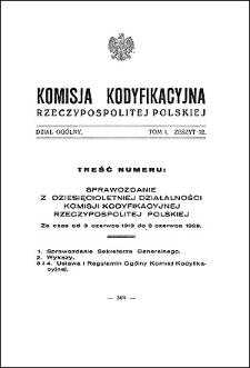 Komisja Kodyfikacyjna Rzeczypospolitej Polskiej. Dział Ogólny 1929 T. 1, z. 12