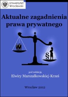 Aktualne zagadnienia prawa prywatnego - wprowadzenie