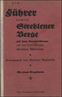 Führer durch die Strehlener Berge mit dem Rummelsberge und den Orten Strehlen, Heinrichau, Münsteberg