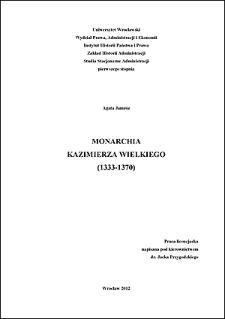 Monarchia Kazimierza Wielkiego (1333-1370). Rozdz. 2, Polityka wewnętrzna za czasów Kazimierza Wielkiego – kwestie państwowe